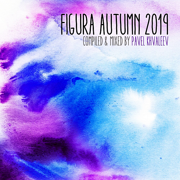 VA - Figura Autumn 2019 [Compiled & Mixed by Pavel Khvaleev] (2019) MP3 скачать торрентом