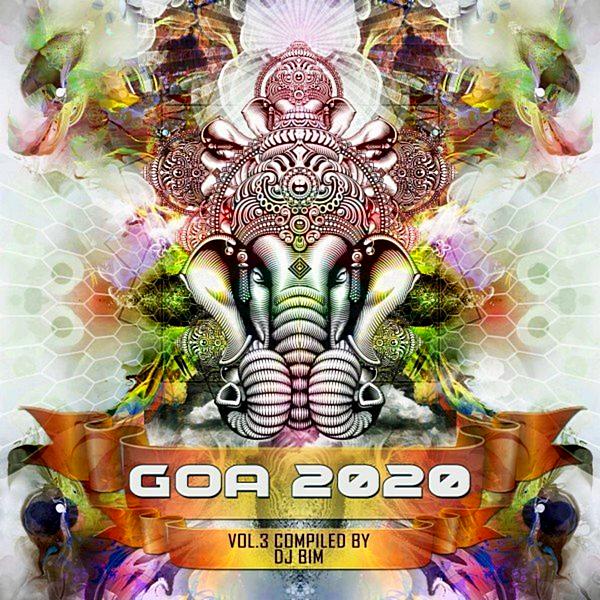 VA - Goa 2020 Vol. 3 [Compiled by DJ BiM] (2020) MP3 скачать торрентом