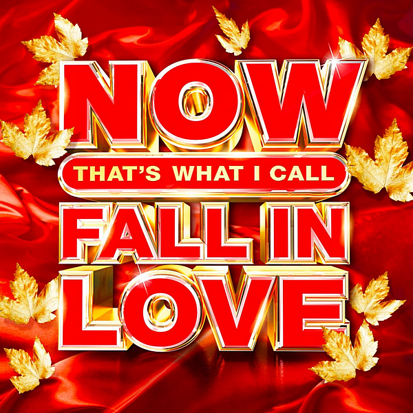 VA - Now Thats What I Call Fall In Love (2020) MP3 скачать торрентом