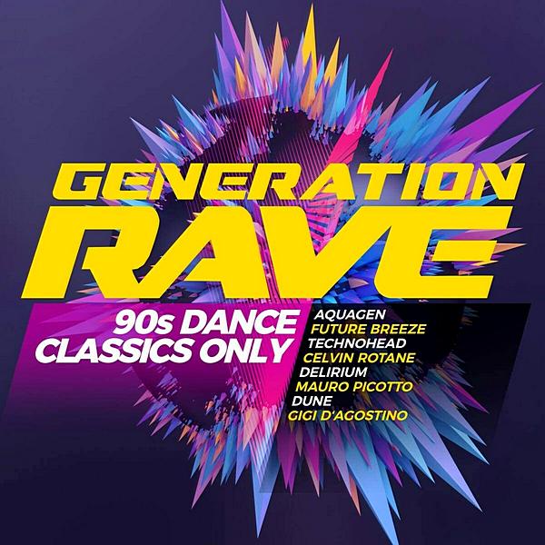 VA - Generation Rave: 90s Dance Classics Only (2020) MP3 скачать торрентом