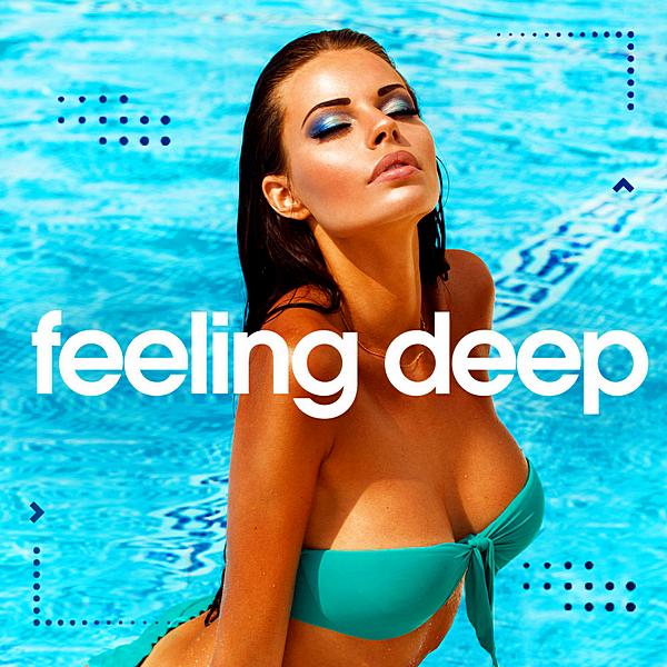 VA - Feeling Deep Vol.2 [Best Of Vocal Deep House: Chillout Set] (2020) MP3