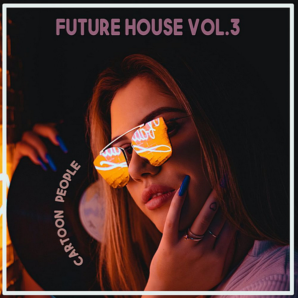 VA - Cartoon People: Future House Vol. 3 (2020) MP3 скачать торрентом