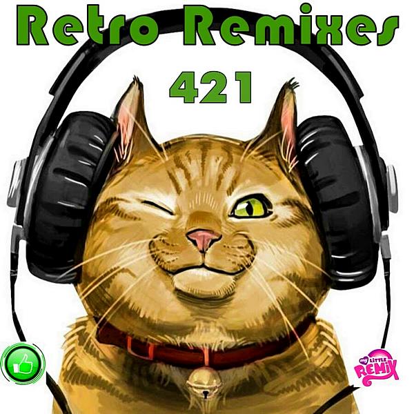 Сборник - Retro Remix Quality Vol. 421 (2020) MP3 скачать торрентом