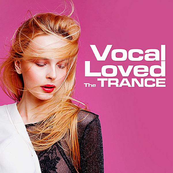 VA - The Trance Loved Vocal (2019) MP3 скачать торрентом