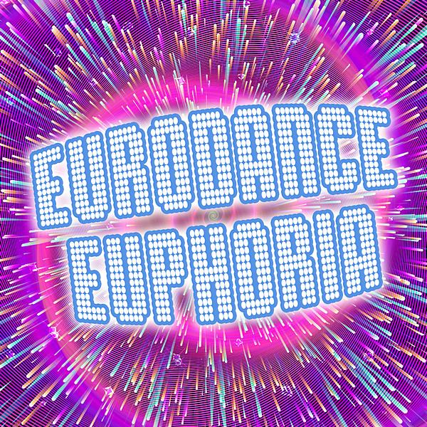 VA - Eurodance Euphoria! (2020) MP3 скачать торрентом