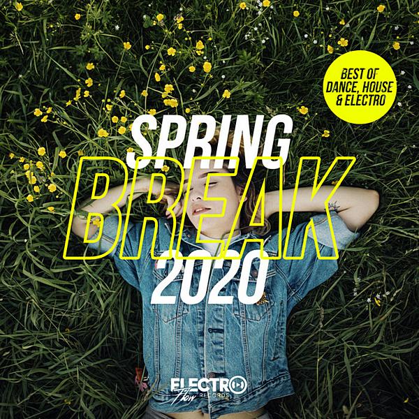 VA - Spring Break 2020 [Best Of Dance, House & Electro] (2020) MP3 скачать торрентом