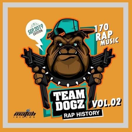 VA - Team Dogz: Rap History Vol.02 (2019) MP3 скачать торрентом