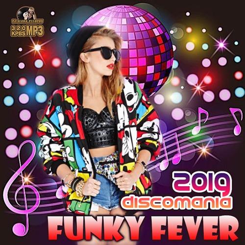 VA - Funky Fever: Disco Mania (2019) MP3 скачать торрентом
