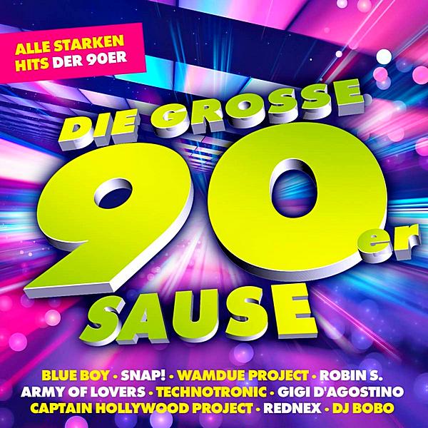 VA - Die Grosse 90er Sause: Alle Starken Hits Der 90er (2019) MP3 скачать торрентом