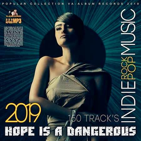 VA - Hope Is Dangerous. Pop-Rock Indie (2019) MP3 скачать торрентом