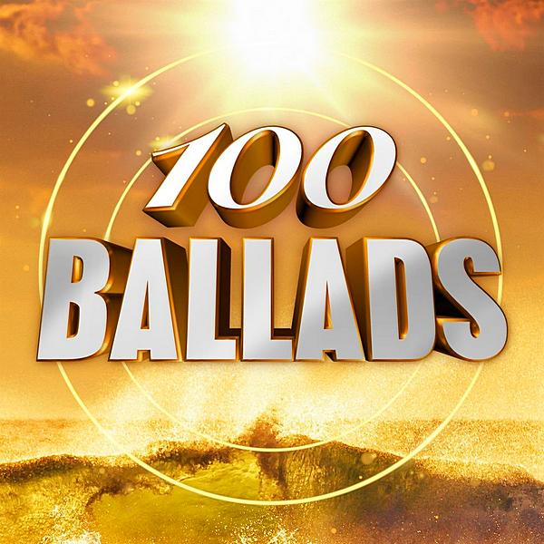 VA - 100 Ballads (2020) MP3 скачать торрентом