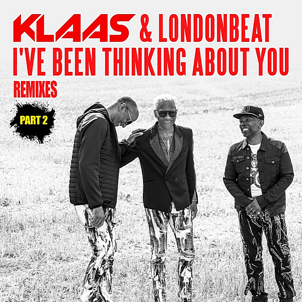 Klaas & Londonbeat - Ive Been Thinking About You [Remixes Part 2] (2019) MP3 скачать торрентом