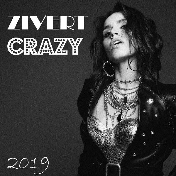 Zivert - Crazy (2019) MP3