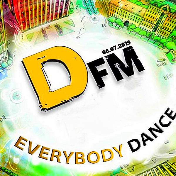 VA - Radio DFM: Top D-Chart [06.07] (2019) MP3 скачать торрентом