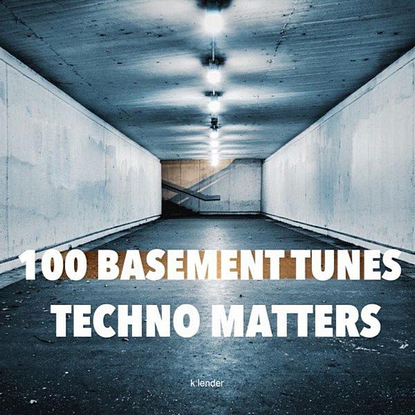 VA - 100 Basement Tunes: Techno Matters (2020) MP3 скачать торрентом