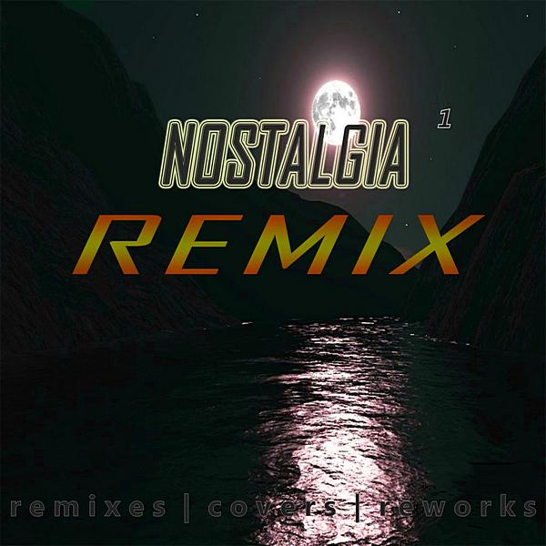 Сборник - Ностальгия 1 Remix (2020) MP3 скачать торрентом