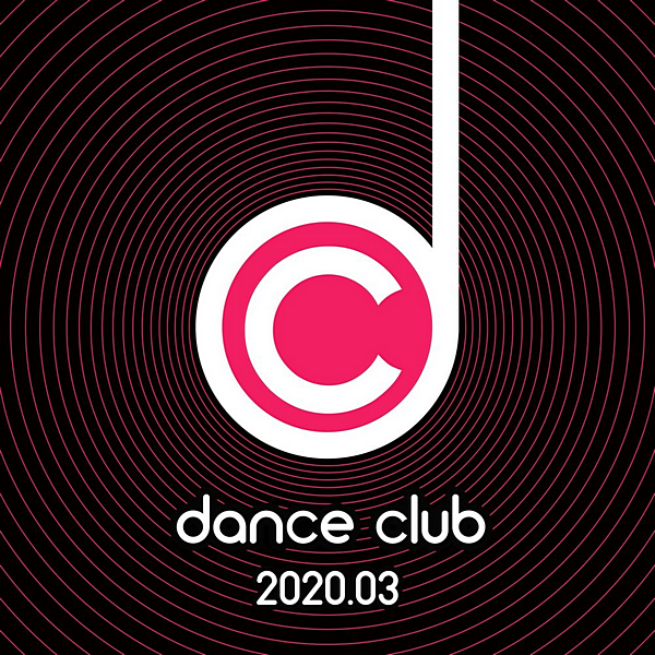 VA - Dance Club 2020.03 (2020) MP3