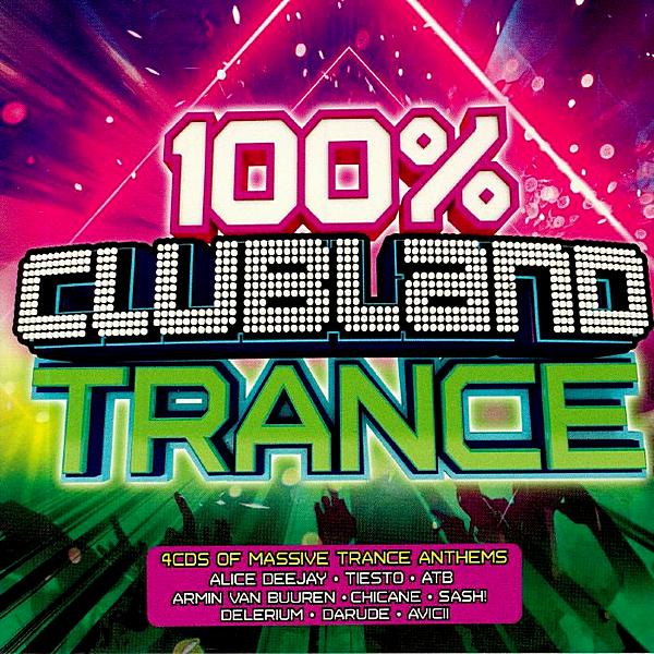 VA - 100% Clubland Trance [4CD] (2019) MP3 скачать торрентом