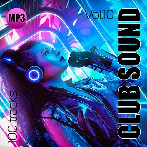 VA - Club Sound Vol.10 (2019) MP3 скачать торрентом