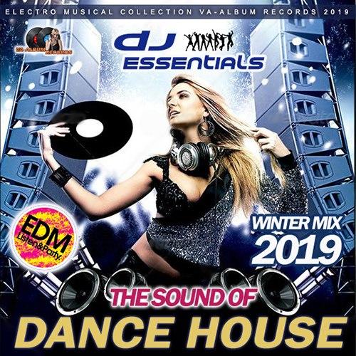 VA - The Sound Of Dance House (2019) MP3 скачать торрентом