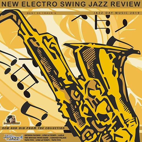 VA - New Electro Swing: Jazz Review (2019) MP3 скачать торрентом