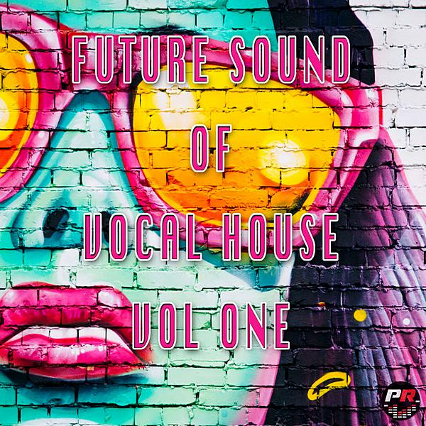 VA - Future Sound Of Vocal House Vol.1 (2020) MP3 скачать торрентом