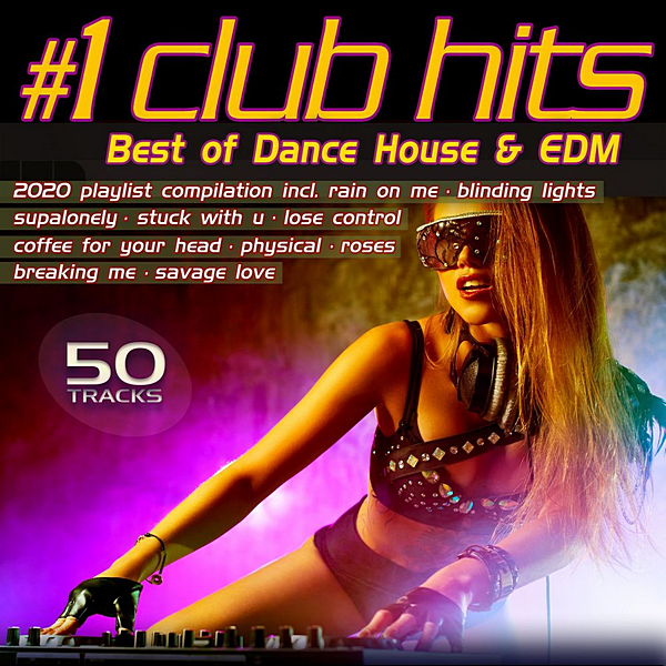 VA - Number 1 Club Hits 2020: Best Of Dance, House & EDM Playlist Compilation (2020) MP3
