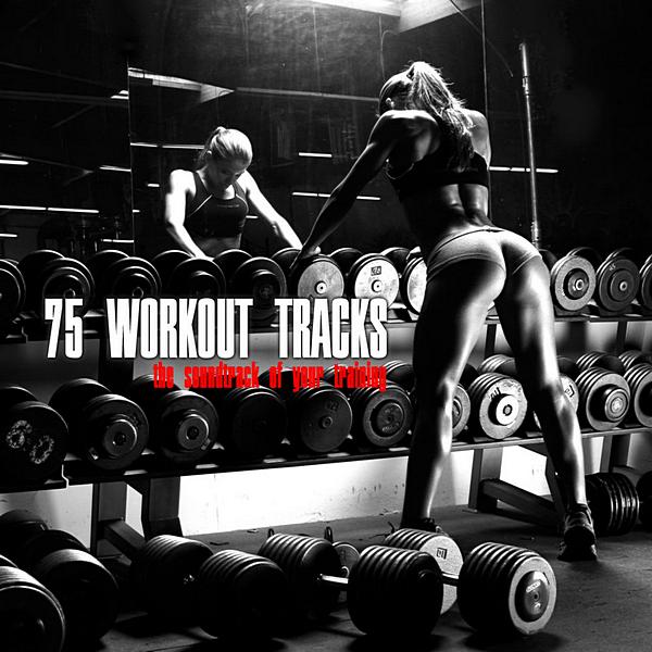 VA - 75 Workout Tracks (2020) MP3 скачать торрентом