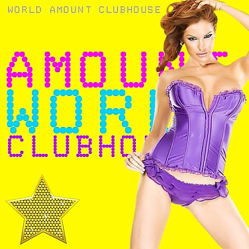 VA - World Amount Club House (2016) MP3