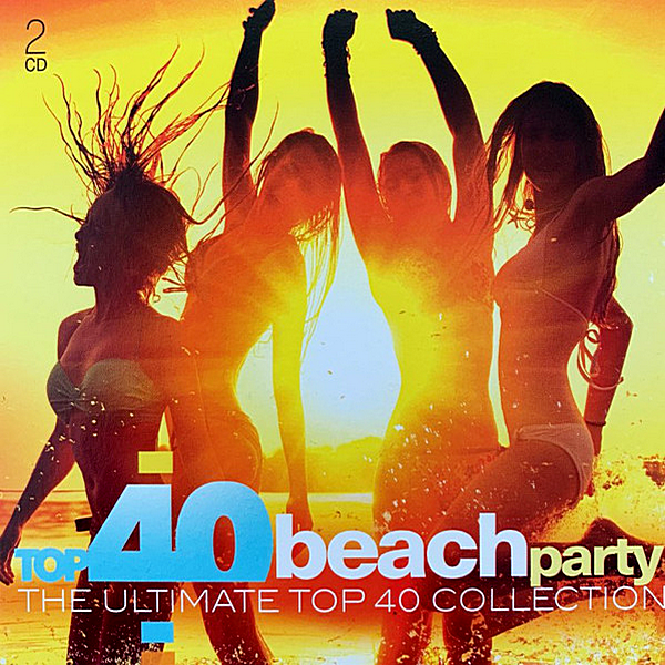 VA - Top 40 Beach Party [The Ultimate Top 40 Collection] (2019) MP3 скачать торрентом