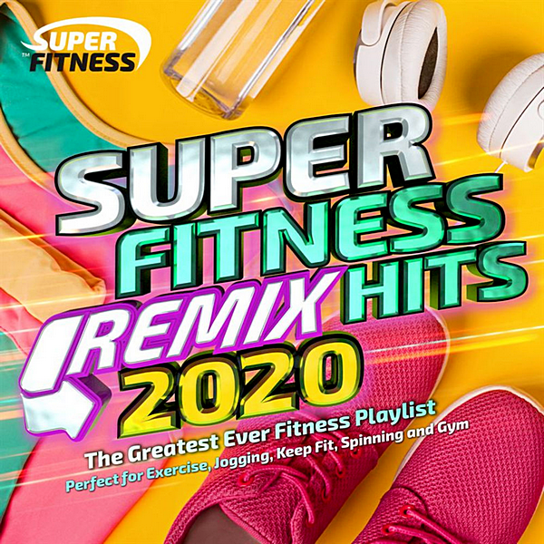 VA - Super Fitness Remix Hits 2020 [The Greatest Ever Fitness Playlist] (2020) MP3 скачать торрентом