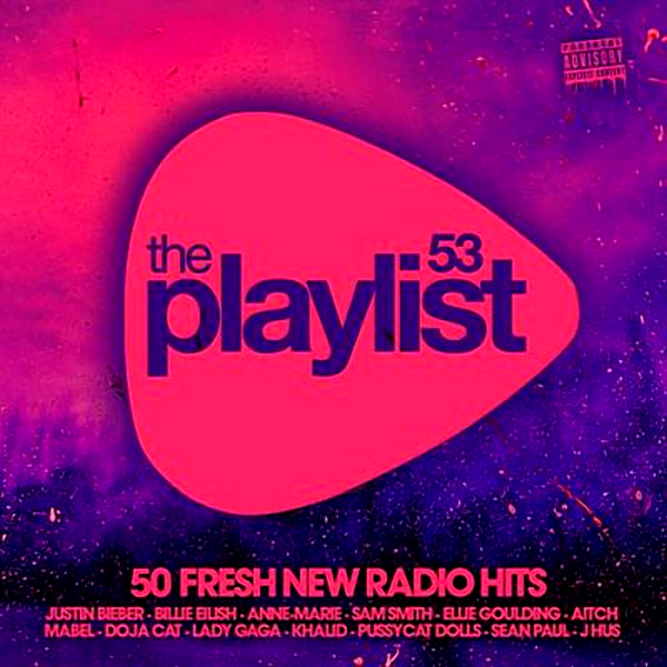 VA - The Playlist 53: 50 Fresh New Radio Hits (2020) MP3 скачать торрентом
