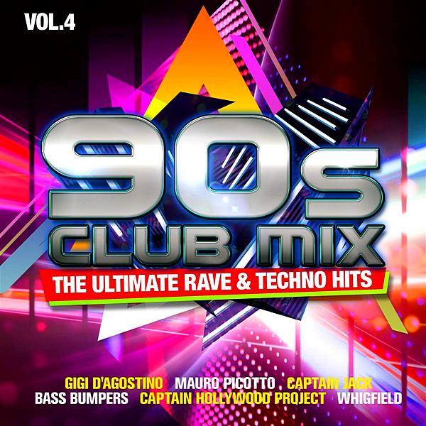 VA - 90s Club Mix Vol. 4: The Ultimative Rave Techno Hits [2CD] (2020) FLAC скачать торрентом